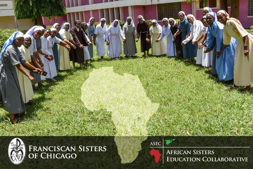 During the National Catholic Sisters Week of 2021, the Board, staff, students and alumnae of ASEC would like to celebrate our most cherished partnership with the Franciscan Sisters of Chicago (FSC) that began over eight years ago. The partnership of the FSC enabled ASEC to extend educational services to 371 Catholic sisters in four African countries, where the sisters were most in need of an education to authenticate their services to needy populations.