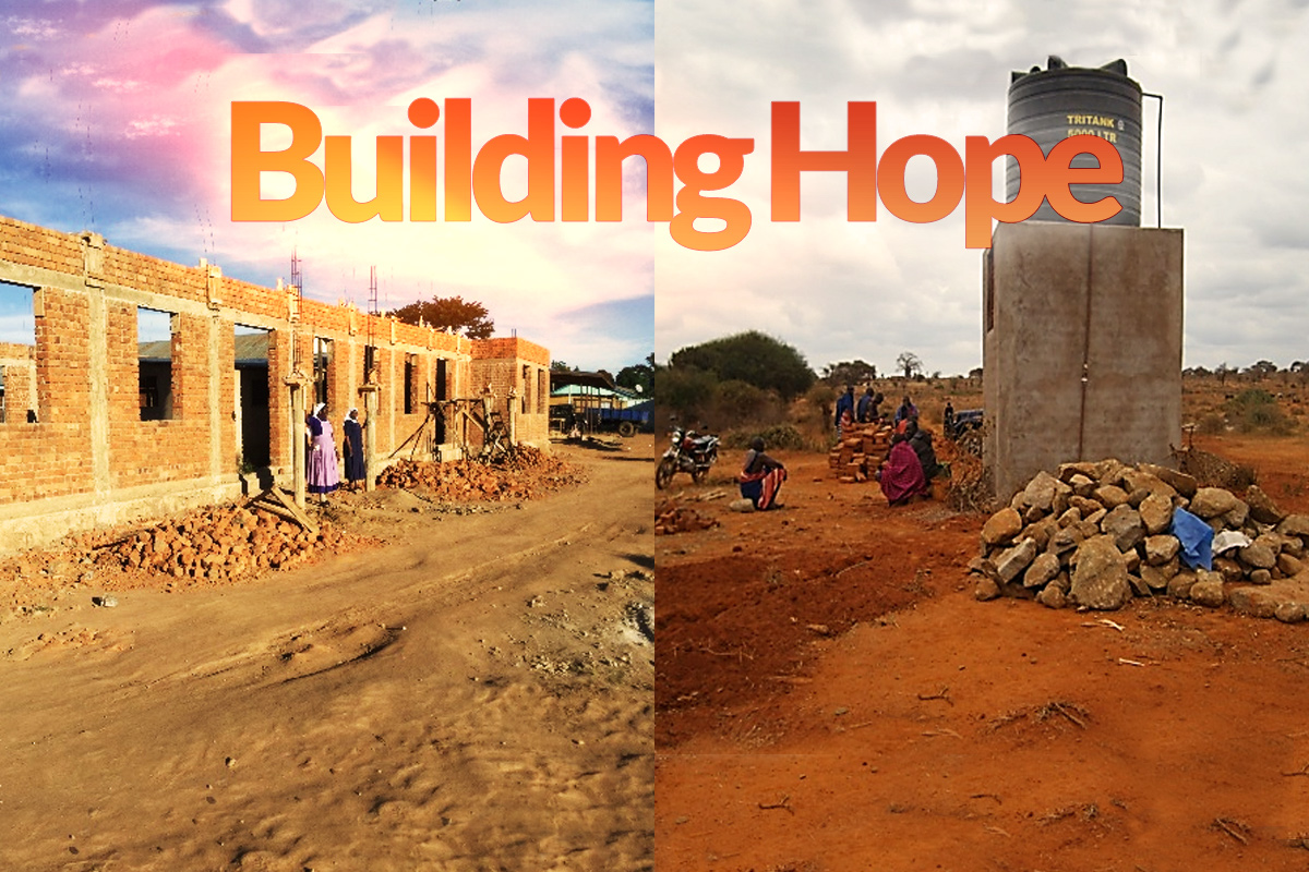 Catholic Sisters aren't 'just' building infrastructure in Africa. They are building hope in communities where hope does not exist.