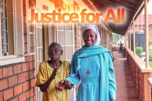 Justice for All - Nuns advocate for the rights of the marginalized in Africa
