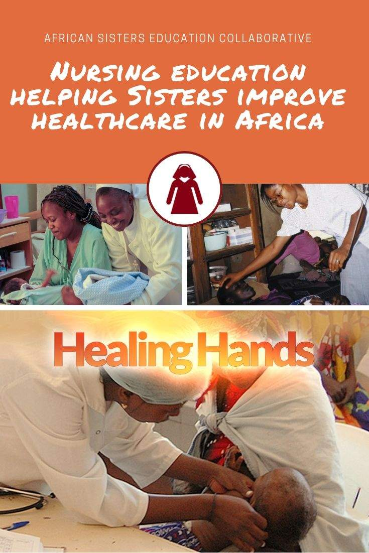 Nursing education helping nuns improve healthcare in Africa