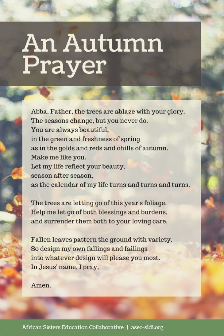 Autumn Prayer: the trees are ablaze with your glory