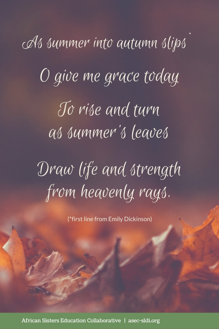 Autumn Prayer: as summer into autumn slips